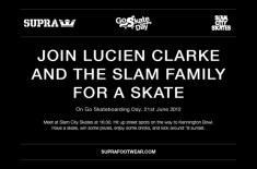Supra & Slam City Skates 'Go Skateboarding Day'