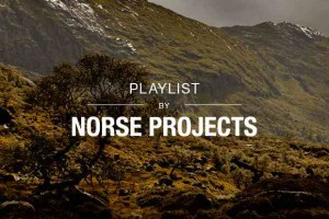 Norse Projects Playlist: Norse Creative Department