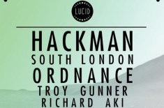 Lucid presents Hackman & South London Ordnance