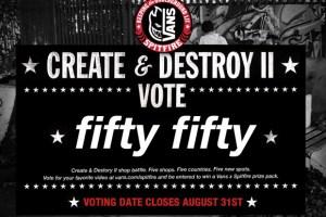 Vans & Spitfire Present: Create & Destroy II