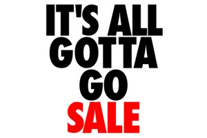 """It's All Gotta Go"" Sale (London)"