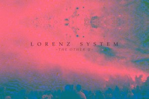 Download: Lorenz System – 'The Other U' EP