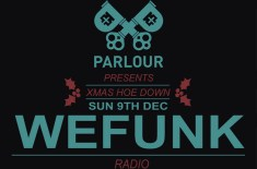 Parlour Xmas Hoe Down with WEFUNK Radio