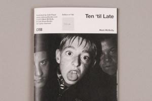 Ten 'til Late: a Mark McNulty Fanzine