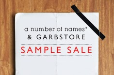 a number of names* & Garbstore sample sale