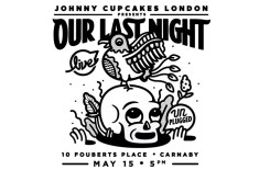 Johnny Cupcakes London Presents: Our Last Night (Live)