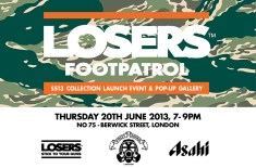 LOSERS SS13 collection launch presented by Footpatrol