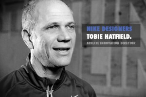 Nike Designers part 3: Tobie Hatfield