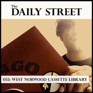 TDS Mix 033: West Norwood Casette Library