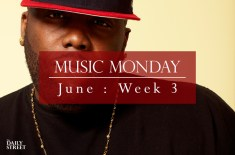 Music Monday: June Week 3