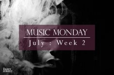 Music Monday: July Week 2