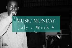 Music Monday: July Week 4