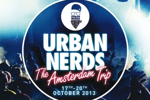 Urban Nerds present The Amsterdam Trip 2013