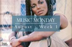 Music Monday: August Week 1