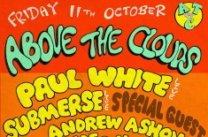 Above The Clouds fundraiser w/ Paul White, Submerse & Alexander Nut