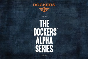 Video: Introducing the Dockers® Alpha Series