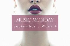 Music Monday: September Week 4