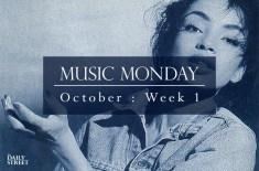 Music Monday: October Week 1