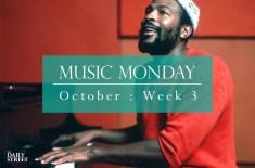 Music Monday: October Week 3