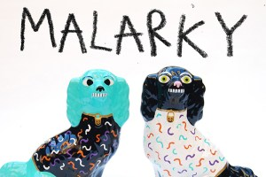 Malarky 'Puppy Snatcher' Exhibition At Beach London
