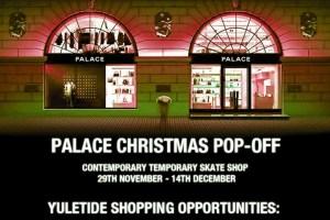 Palace Christmas Pop-off Shop