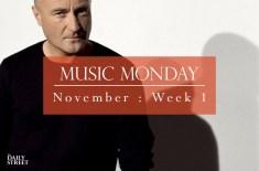 Music Monday: November Week 1