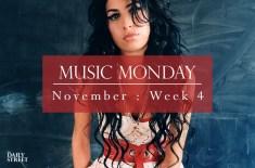 Music Monday: November Week 4