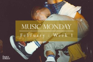 Music Monday: February Week 1