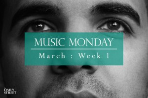 Music Monday: March Week 1