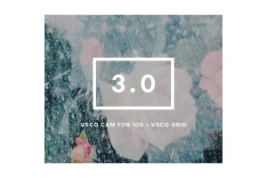 VSCO Cam 3.0 for iOS & VSCO Grid