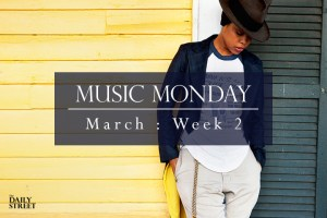 Music Monday: March Week 2