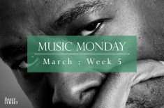 Music Monday: March Week 5