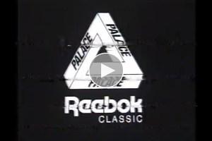 Video: Palace Skateboards x Reebok Classic Teaser