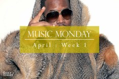 Music Monday: April Week 1