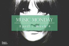Music Monday: April Week 4