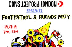 CONS Project London: Footpatrol & Friends Party