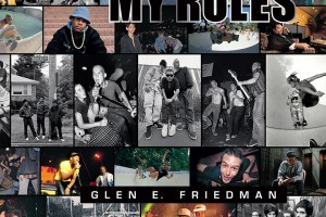 Glen E. Friedman 'My Rules' – London Exhibition and Book