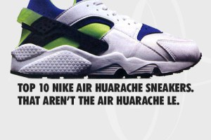 Top 10 Nike Air Huarache sneakers that aren't the Huarache LE