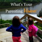 Your Parenting Vision