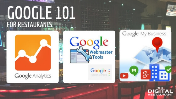Google 101 for Restaurants Analytics, Search Console and Google