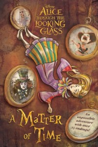 Alice Through the Looking Glass A Matter of Time