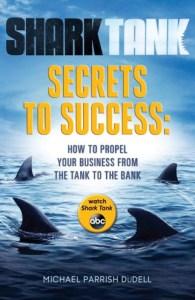 Shark Tank Secrets to Success