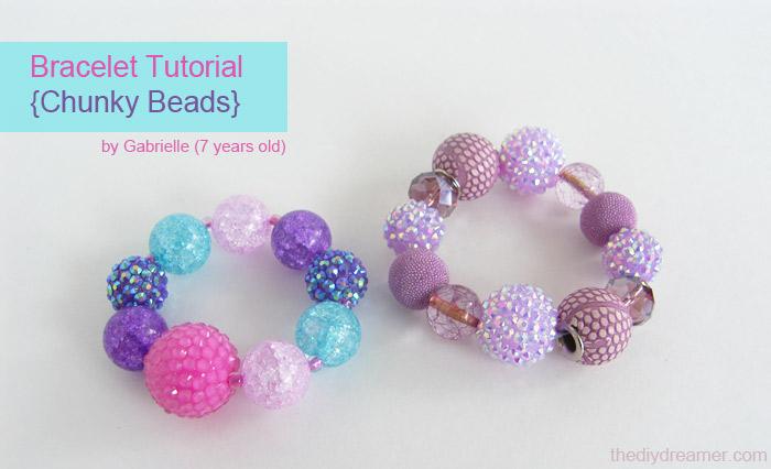 Bracelet Tutorial Chunky Beads Gabrielle The Diy