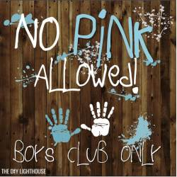 Cosmopolitan Male Guests No Pink Allowed Boys Club Baby Shower Me Ideas Diy Lighthouse Baby Shower Mes Girl Twins Baby Shower Favors Boy baby shower Baby Shower Themes For Boys