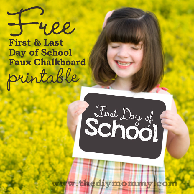 Free First  Last Day of School Faux Chalkboard Sign Printable The