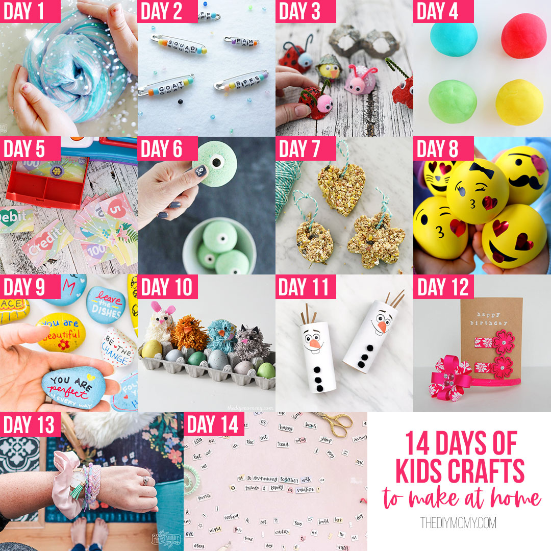 14 Days Of Kids Craft Ideas To Make At Home The Diy Mommy