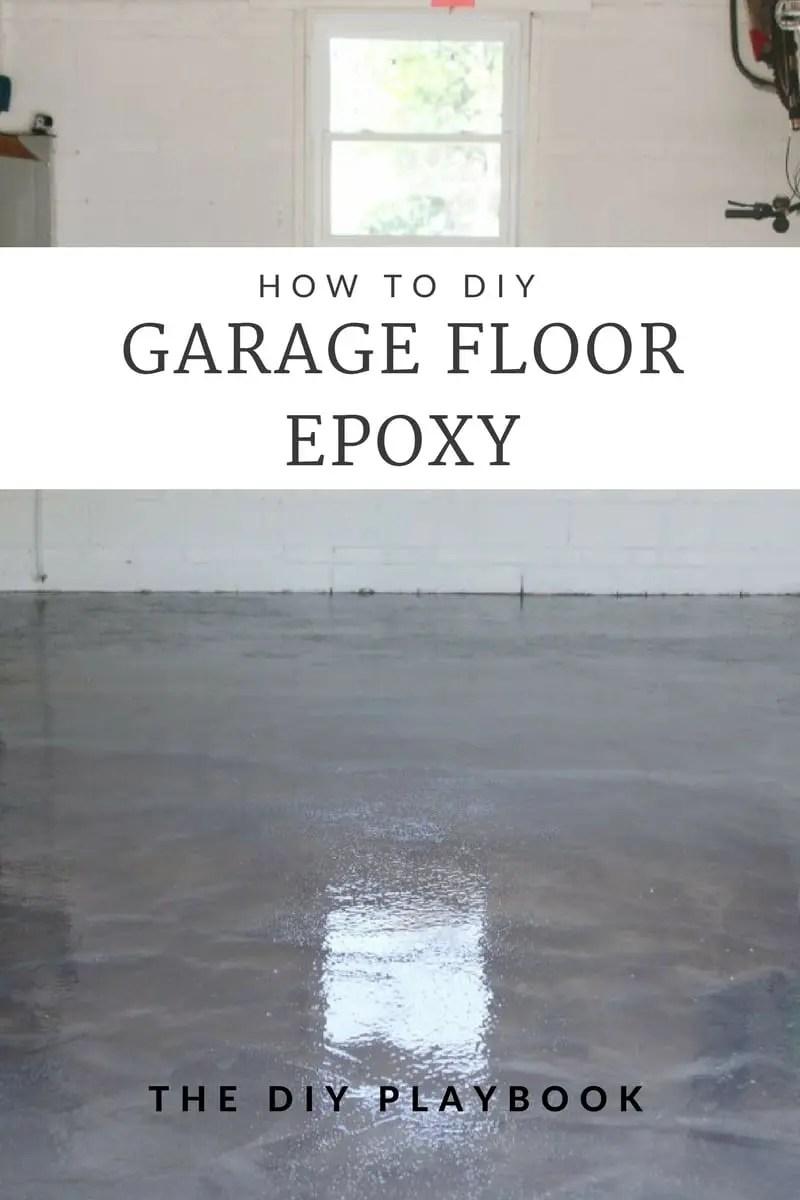 Sealing Garage Floor Diy Project With Epoxy The Diy Playbook