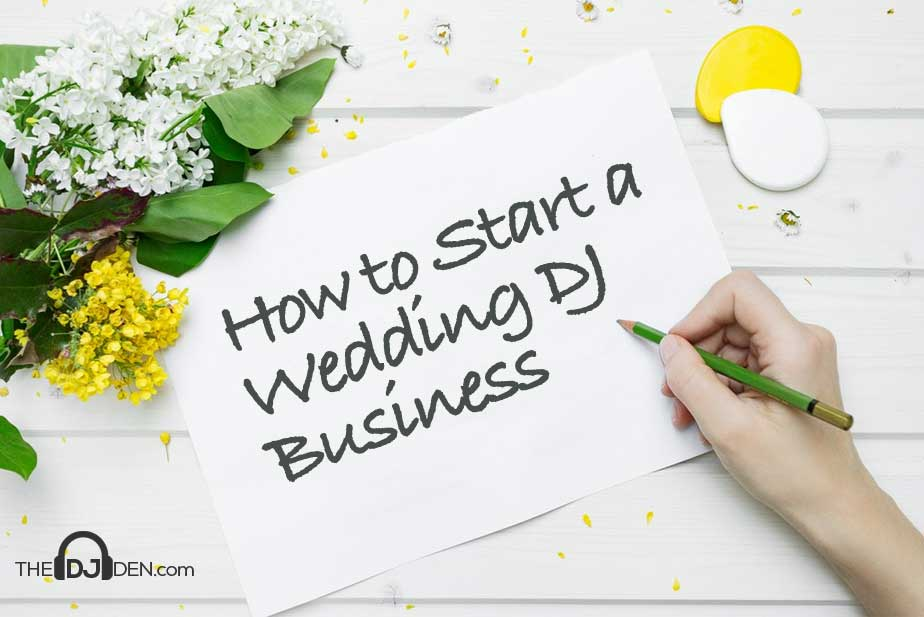 How to Start a Wedding DJ Business  Earn Good Money
