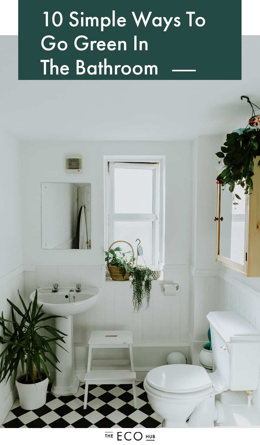 10 Simple Ways To Go Green In The Bathroom