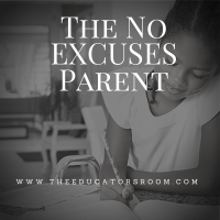 "The ""No Excuses"" Parent"